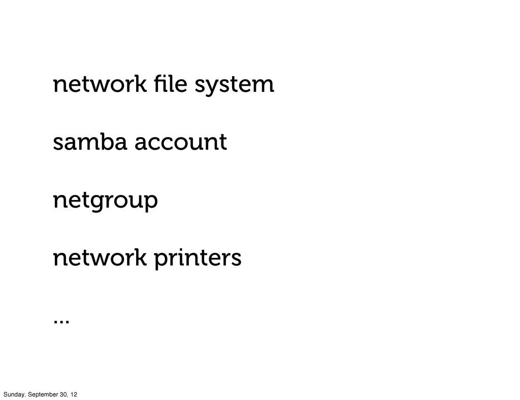 network file system samba account netgroup netwo...