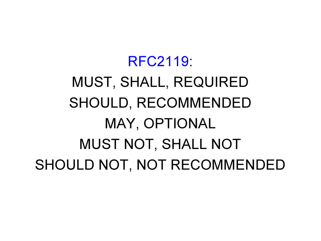 RFC2119: MUST, SHALL, REQUIRED SHOULD, RECOMMEN...
