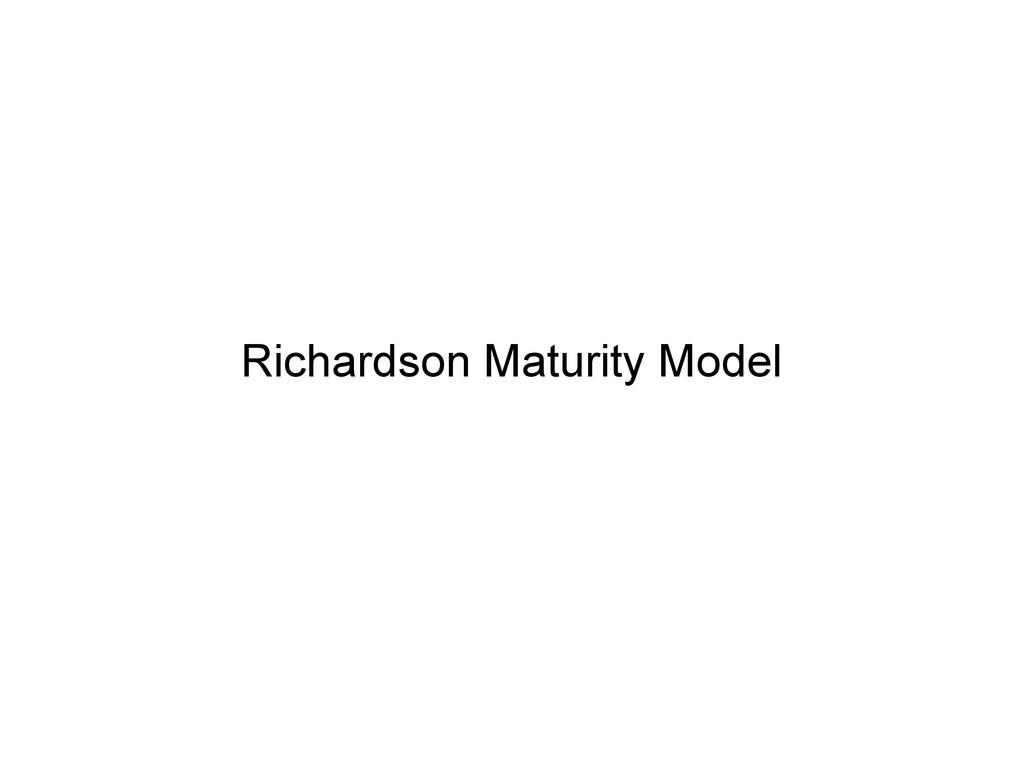 Richardson Maturity Model