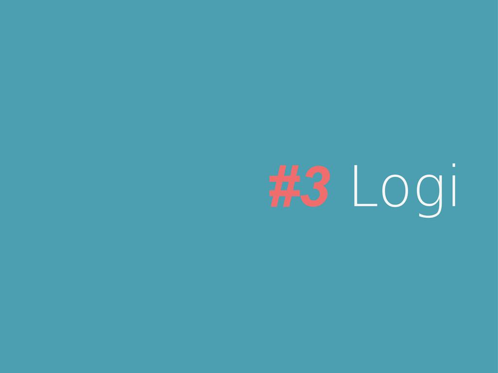 #3 Logi