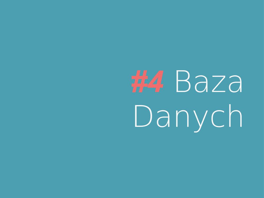 #4 Baza Danych