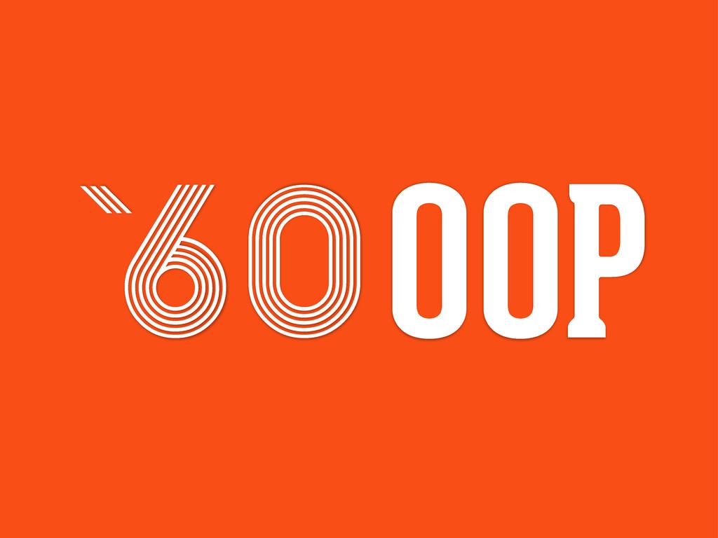 60 ` OOP