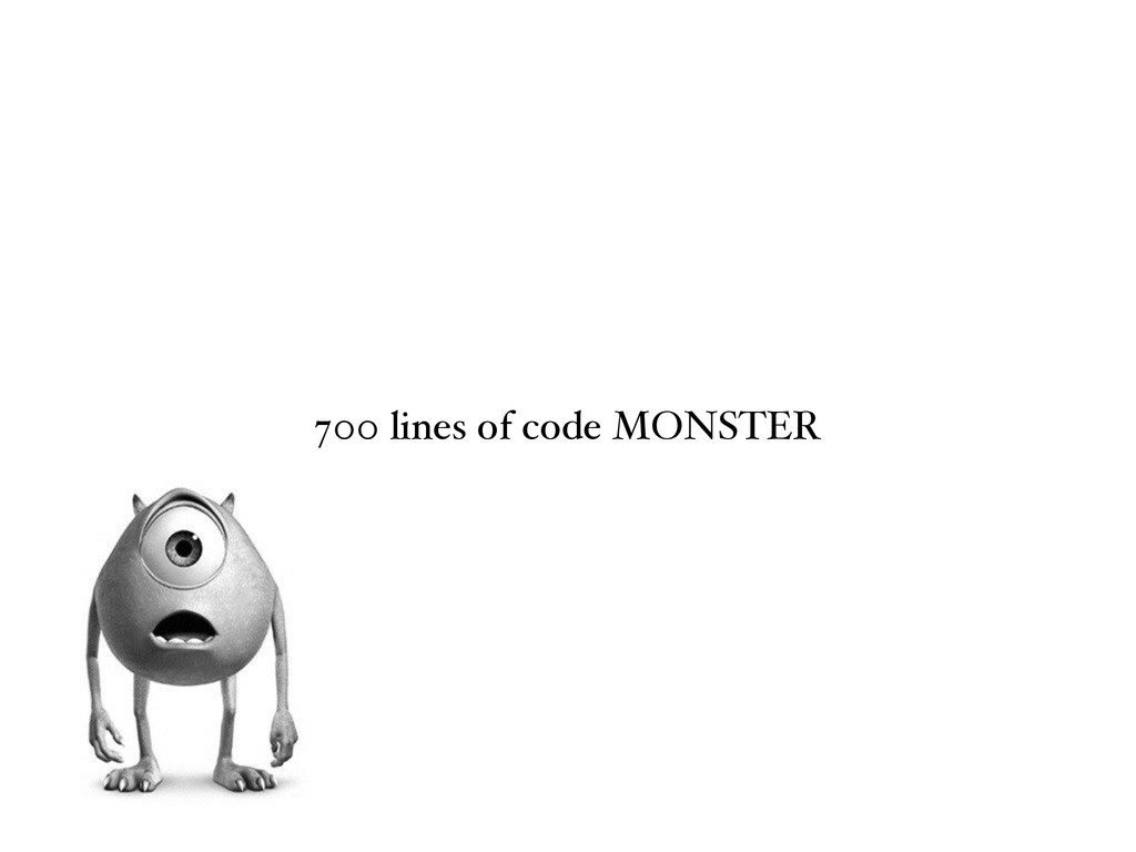 700 lines of code MONSTER