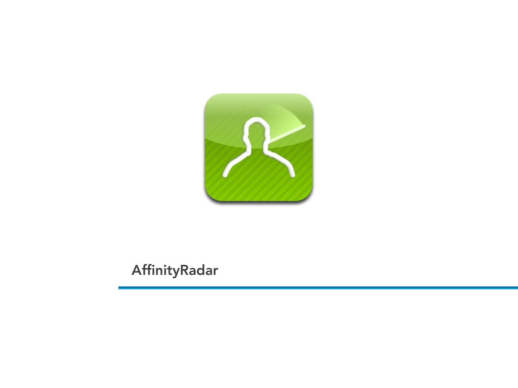 AffinityRadar