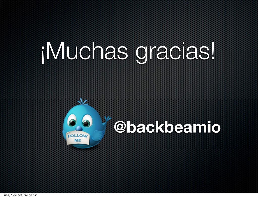 ¡Muchas gracias! @backbeamio lunes, 1 de octubr...