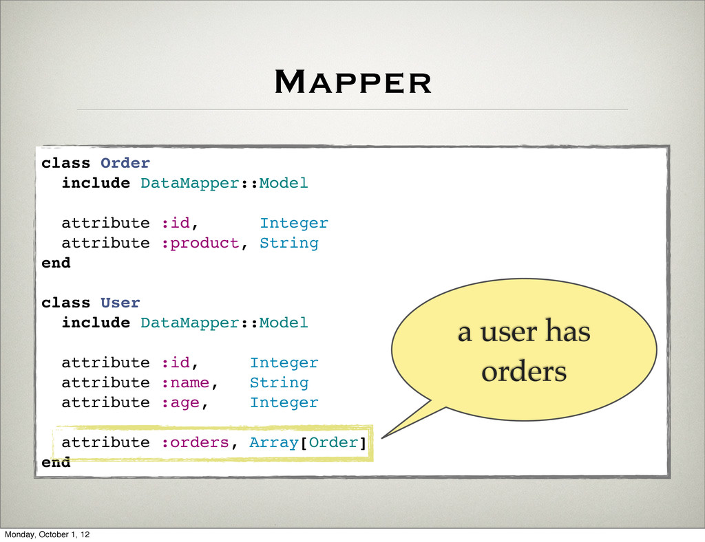Mapper class Order include DataMapper::Model at...