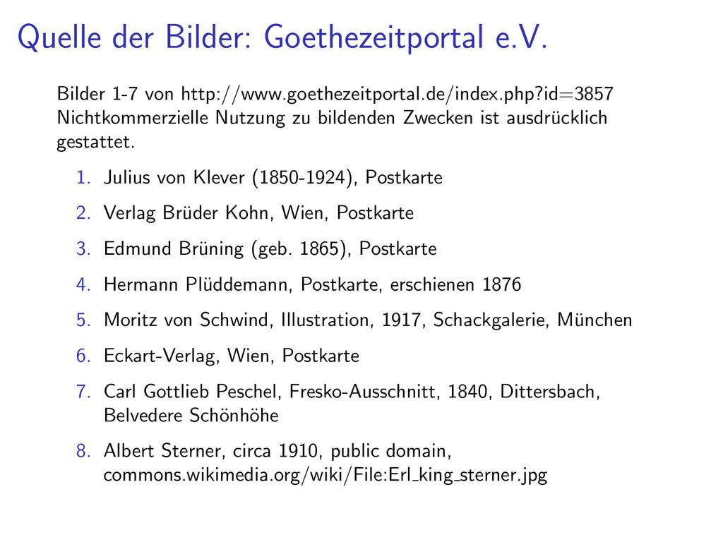 Quelle der Bilder: Goethezeitportal e.V. Bilder...