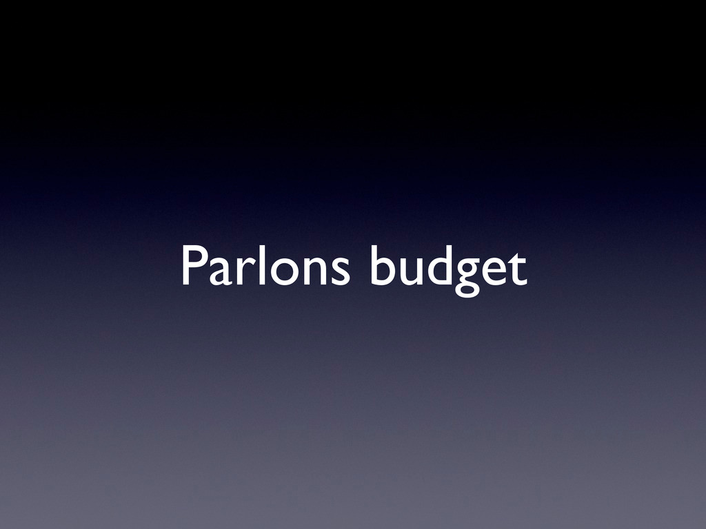 Parlons budget
