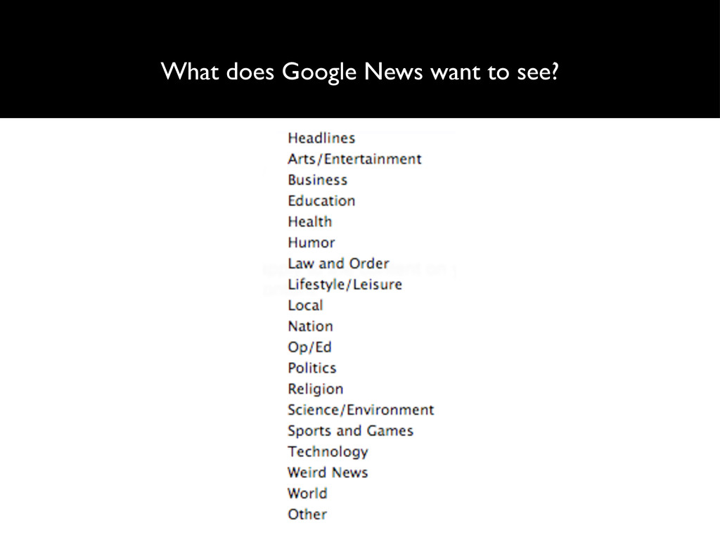 What does Google News want to see?