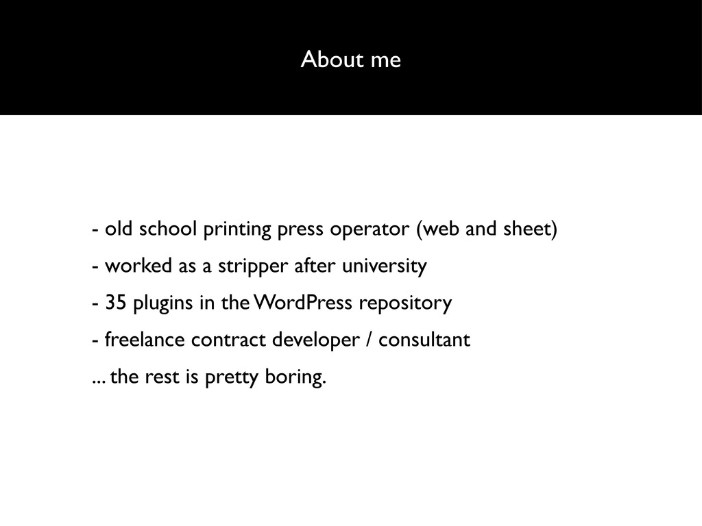 About me - old school printing press operator (...