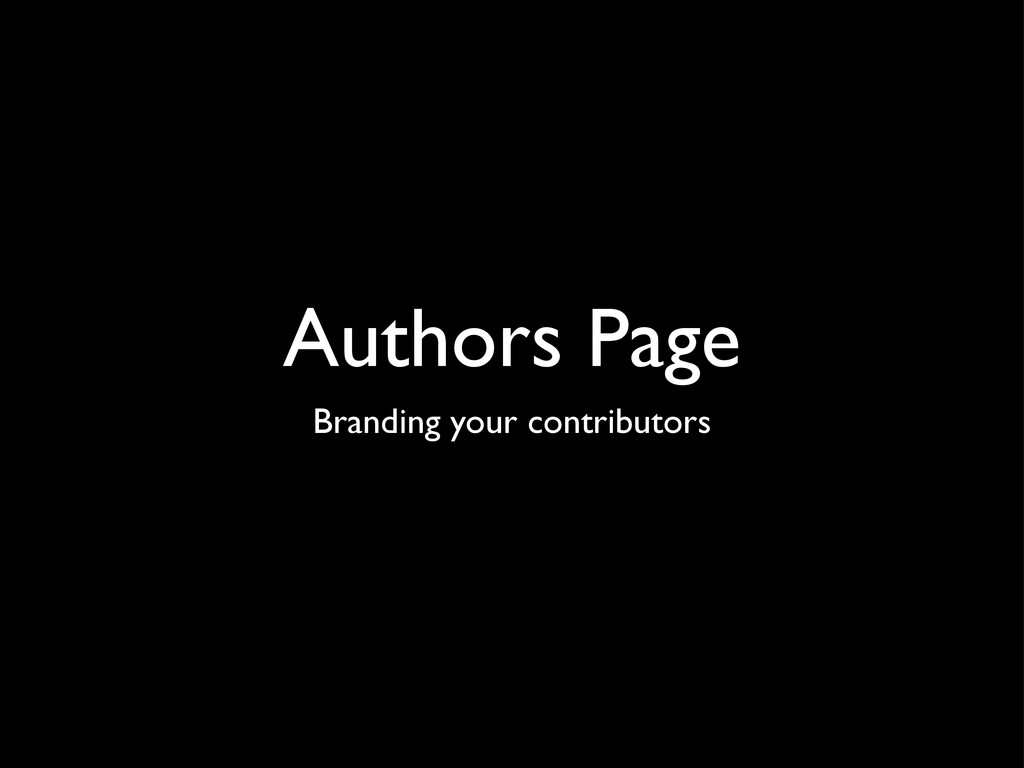 Authors Page Branding your contributors