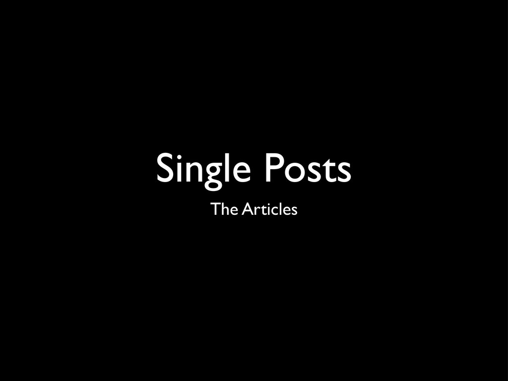 Single Posts The Articles