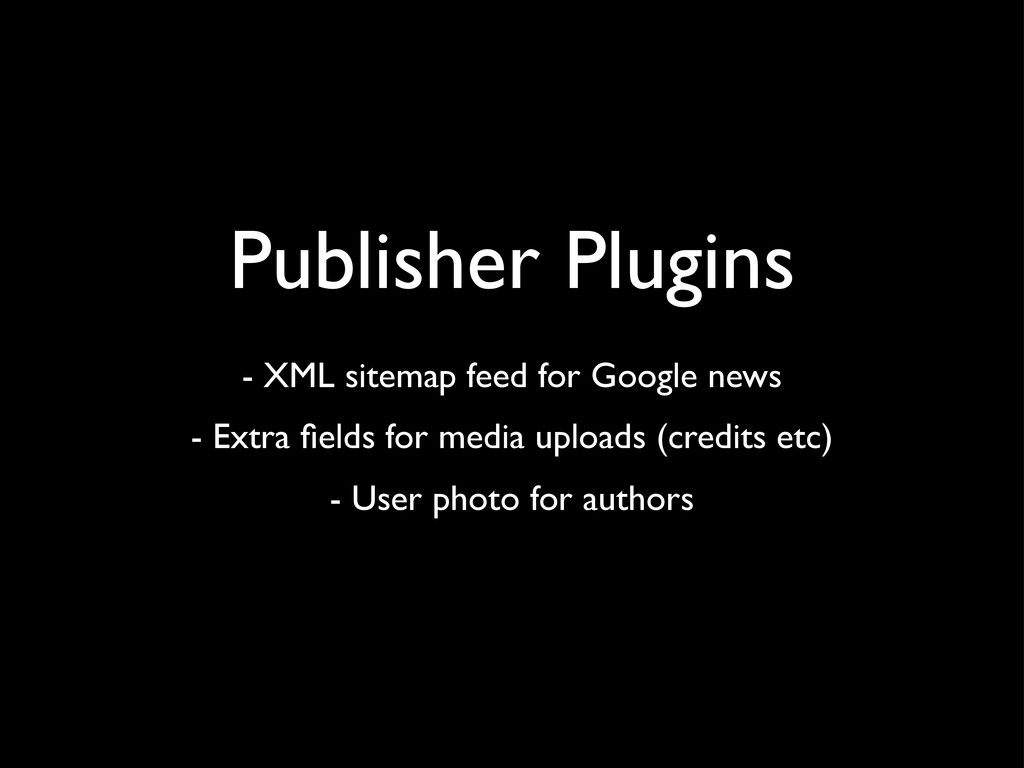 Publisher Plugins - XML sitemap feed for Google...
