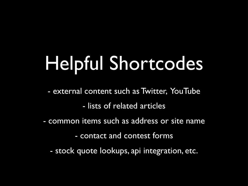Helpful Shortcodes - external content such as T...