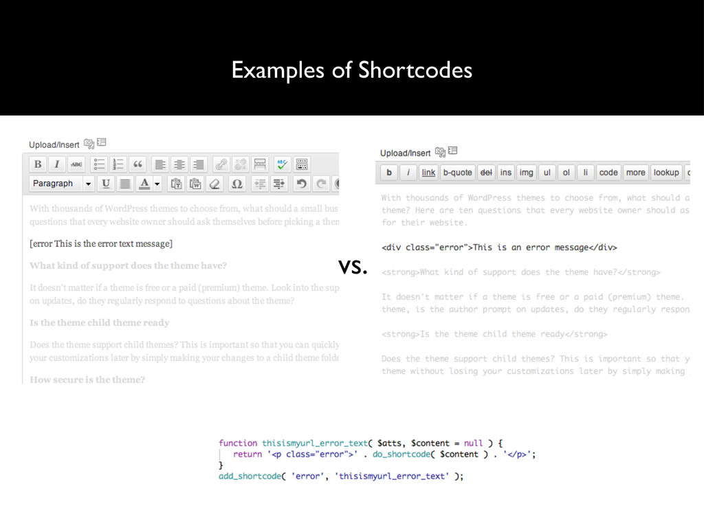 Examples of Shortcodes vs.