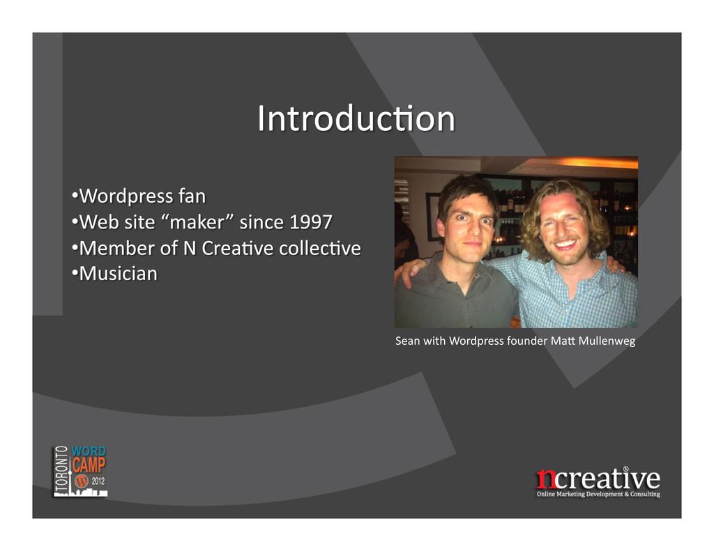 Sean with Wordpress founder Ma3 ...