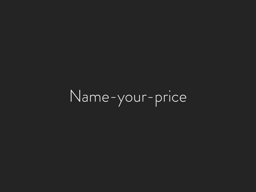 Name-your-price