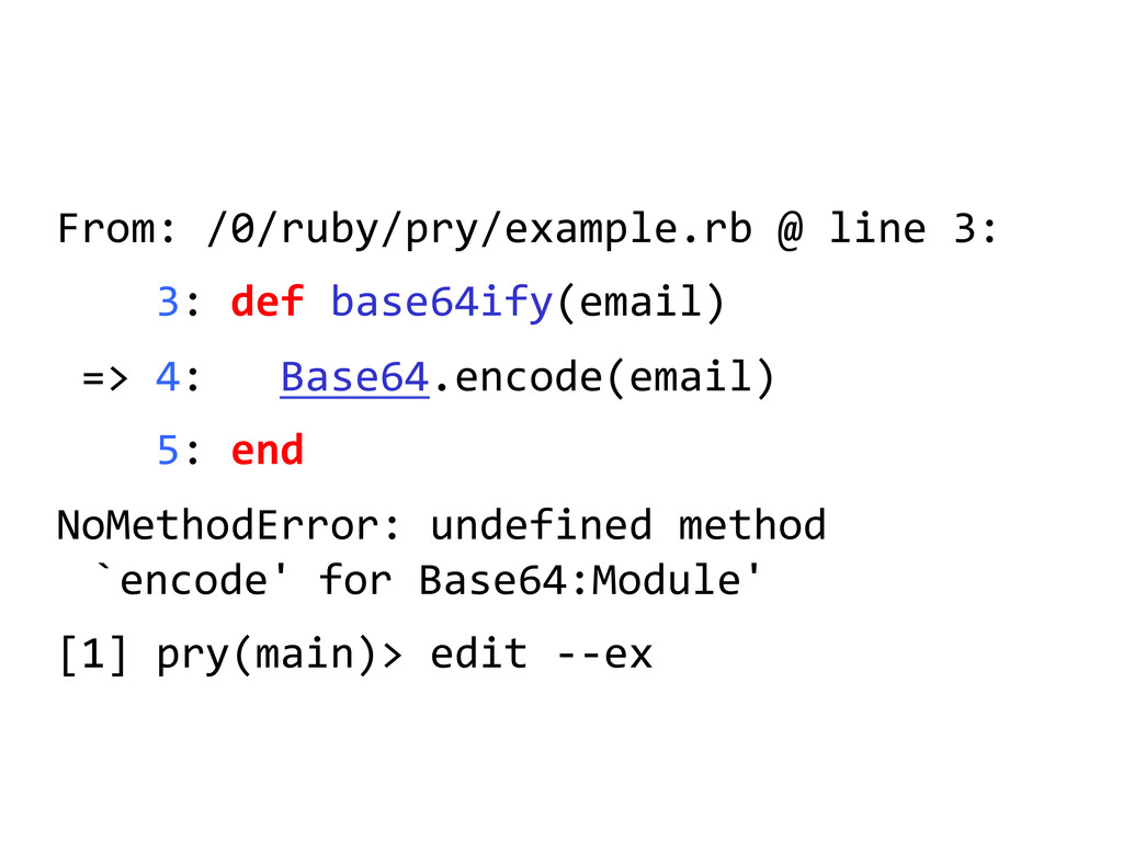 From: /0/ruby/pry/example.rb @ line ...