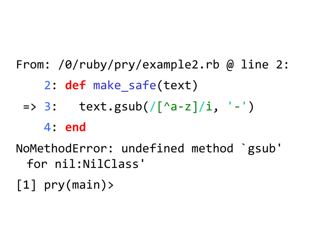 From: /0/ruby/pry/example2.rb @ line...