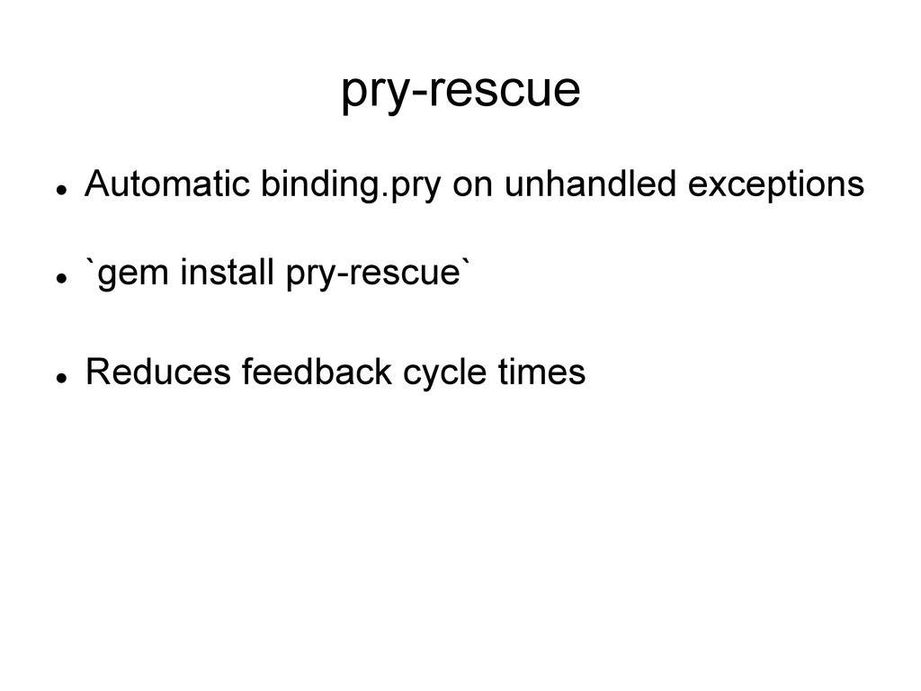 pry-rescue l Automatic binding.pry on unhandl...