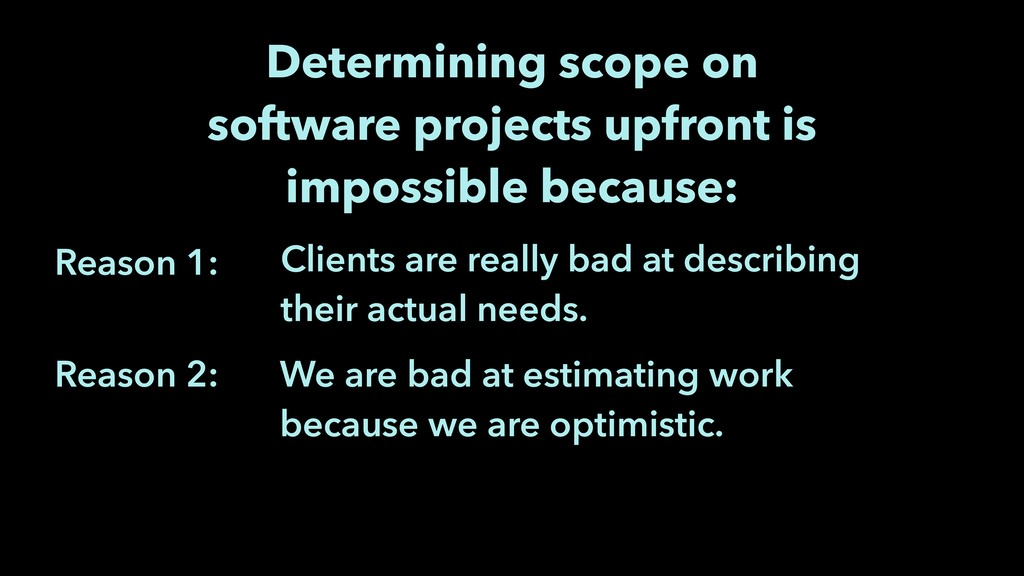 We are bad at estimating work because we are op...