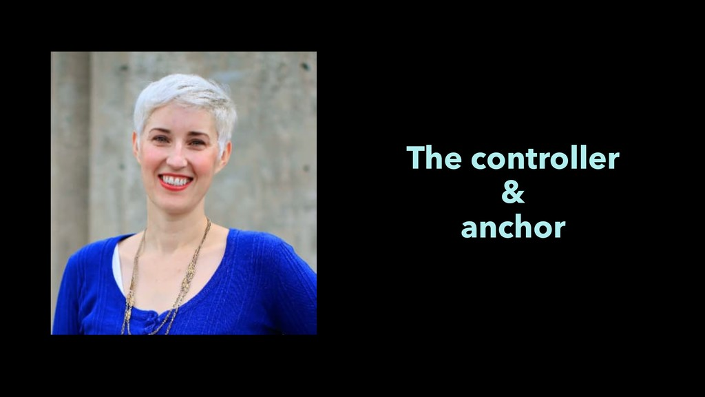 The controller & anchor