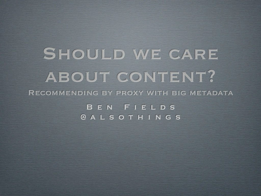 Should we care about content? Recommending by p...