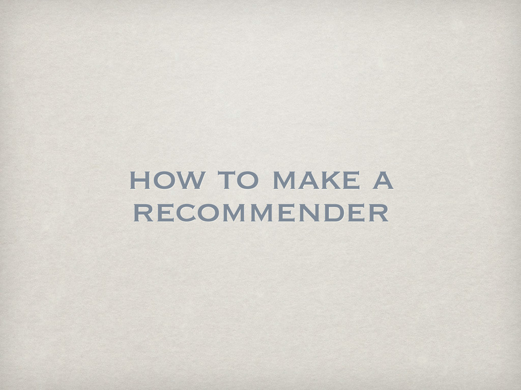 how to make a recommender