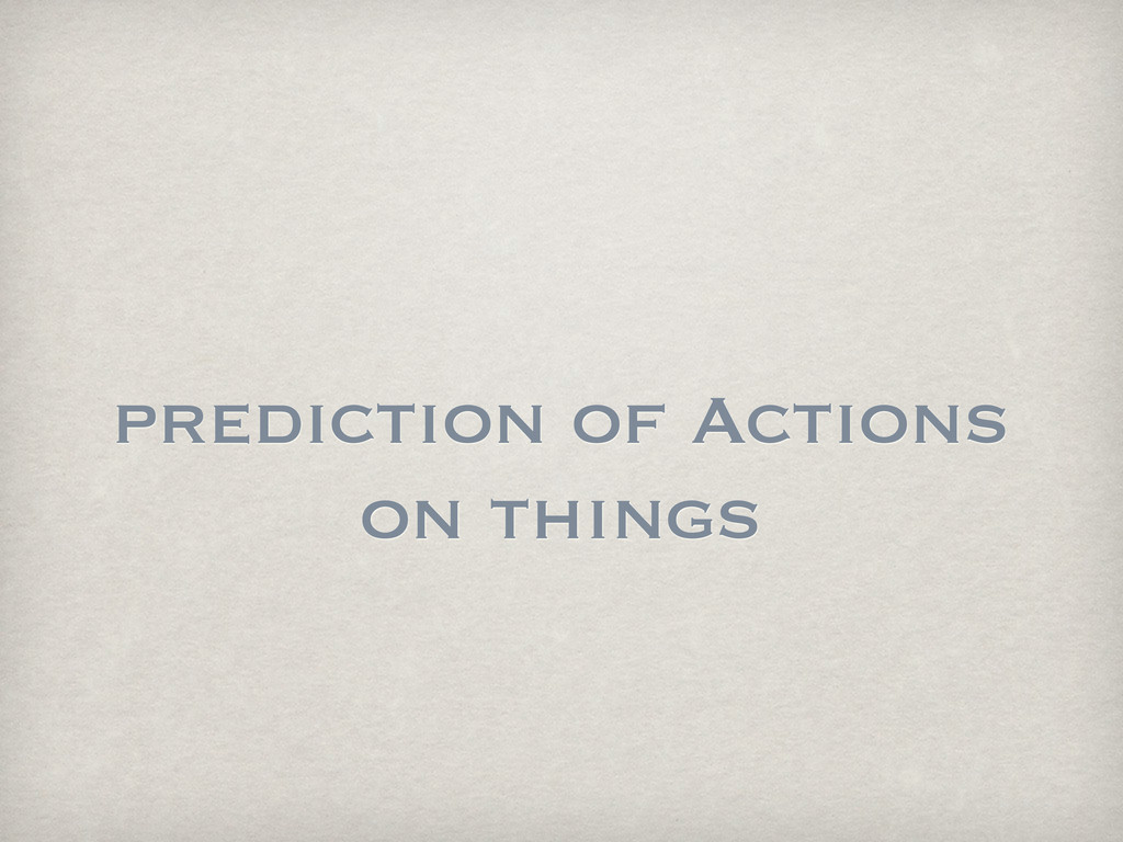 prediction of Actions on things