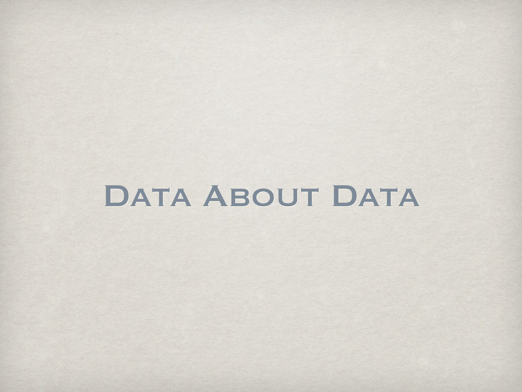 Data About Data