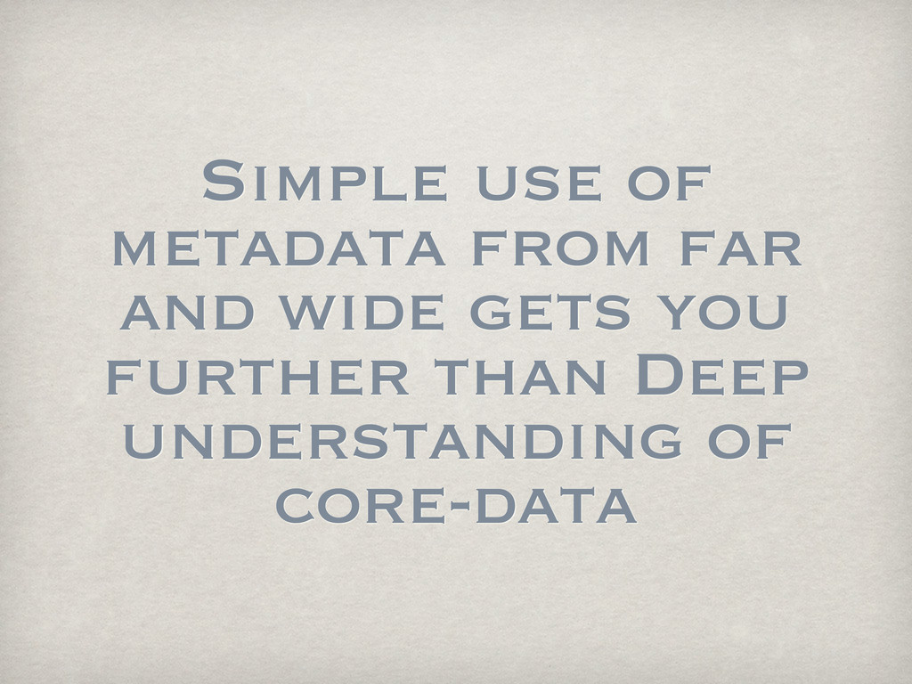Simple use of metadata from far and wide gets y...