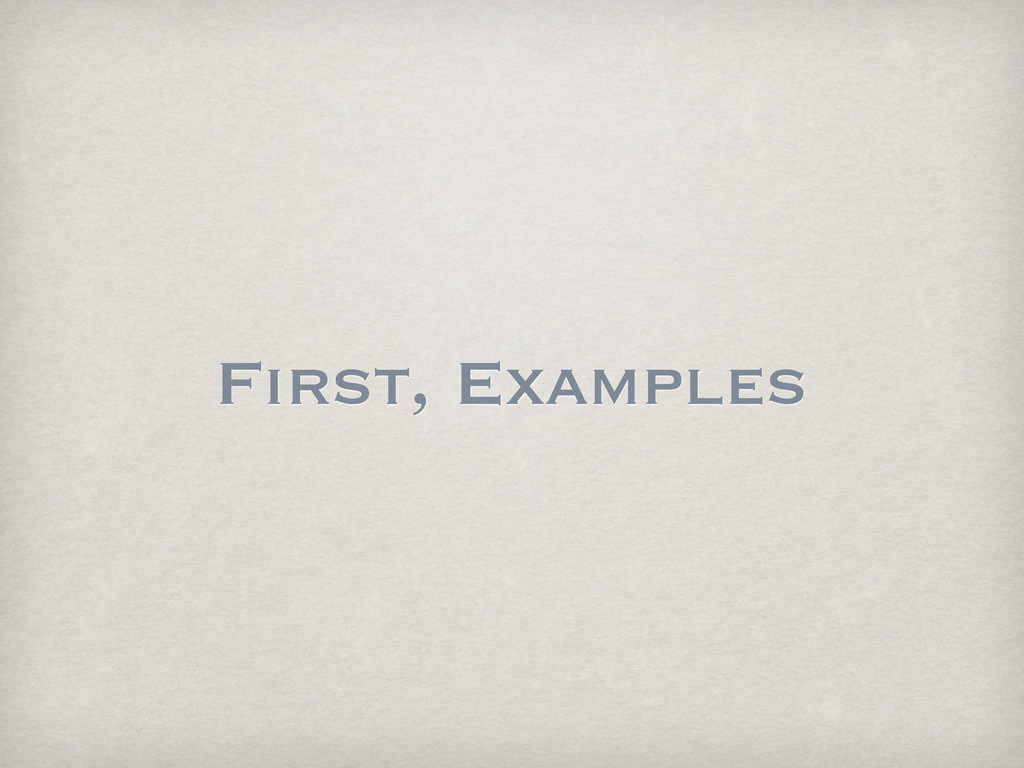 First, Examples