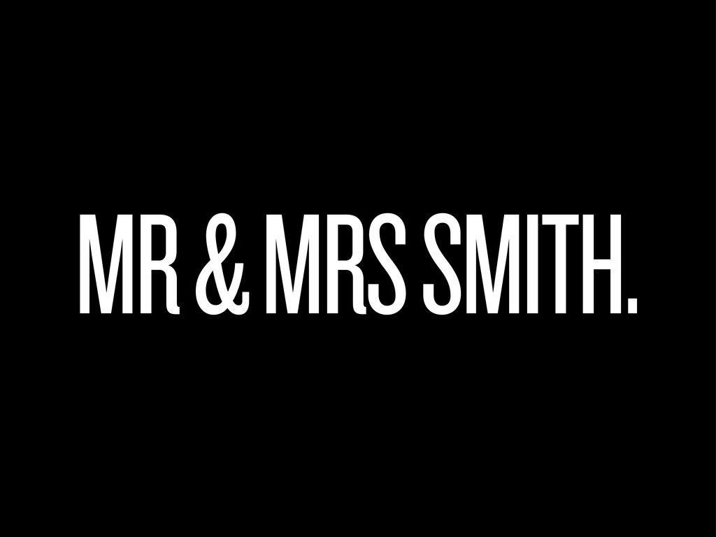 MR & MRS SMITH.