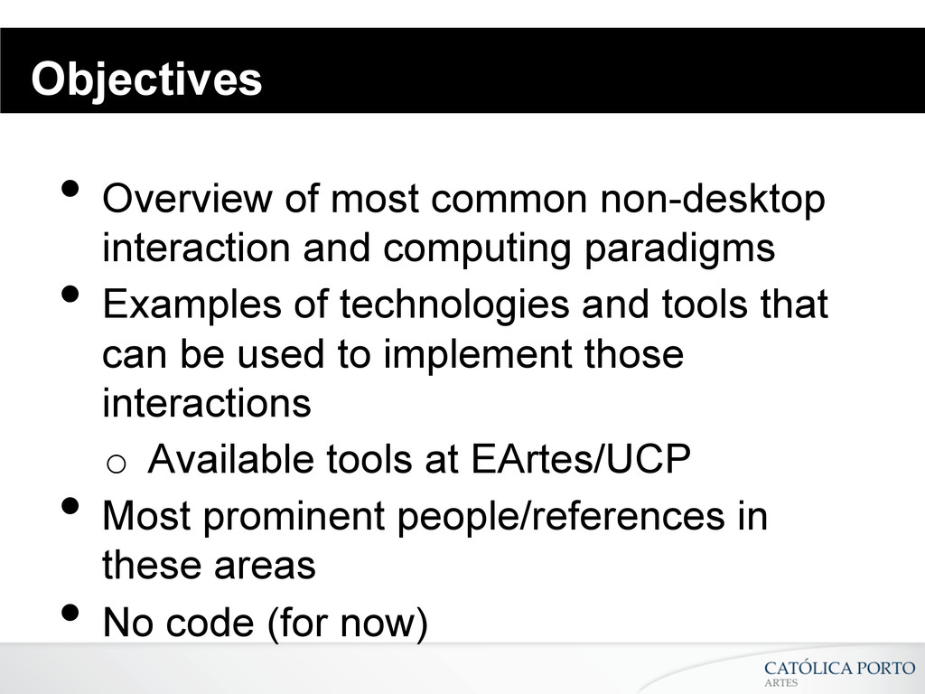 Objectives •Overview of most common non-deskto...