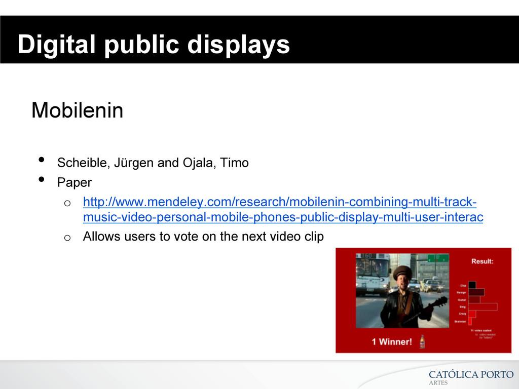 Digital public displays Mobilenin • Scheible, ...