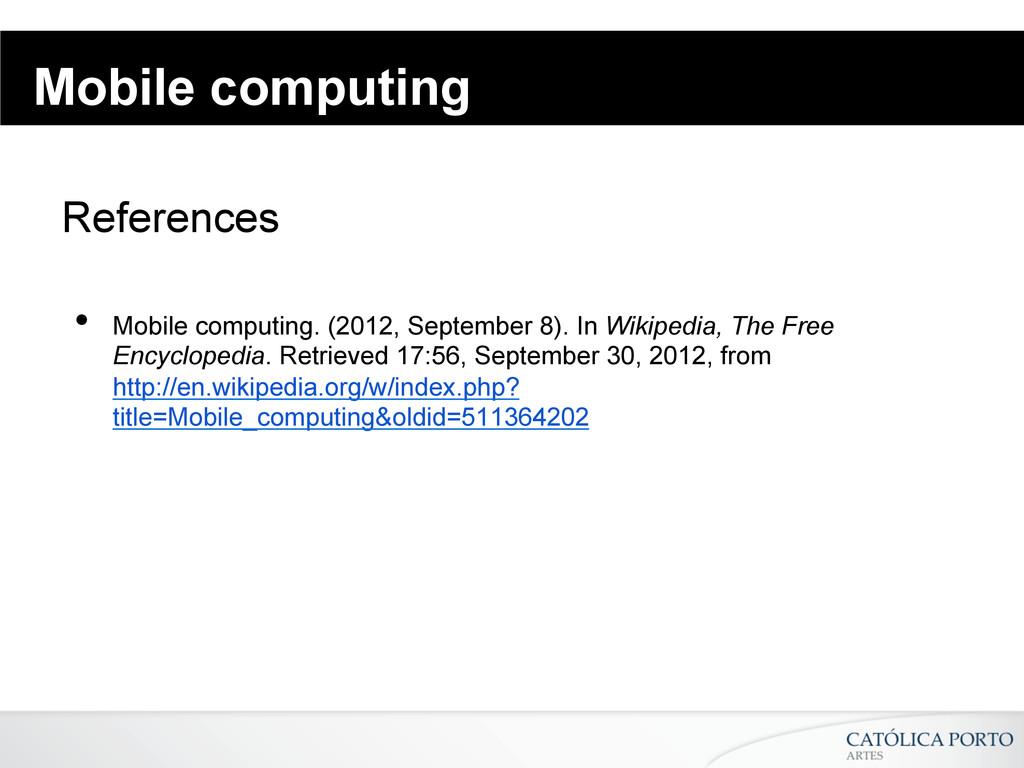 Mobile computing References • Mobile computing...
