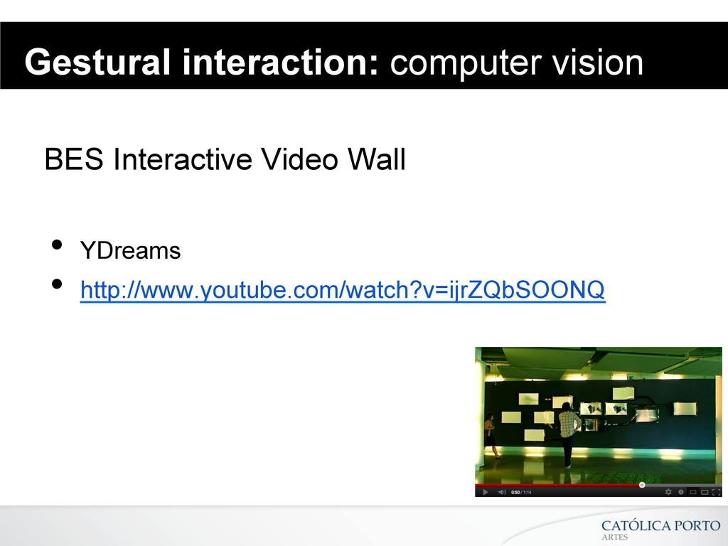 Gestural interaction: computer vision BES Inter...