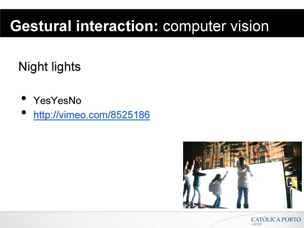 Gestural interaction: computer vision Night lig...