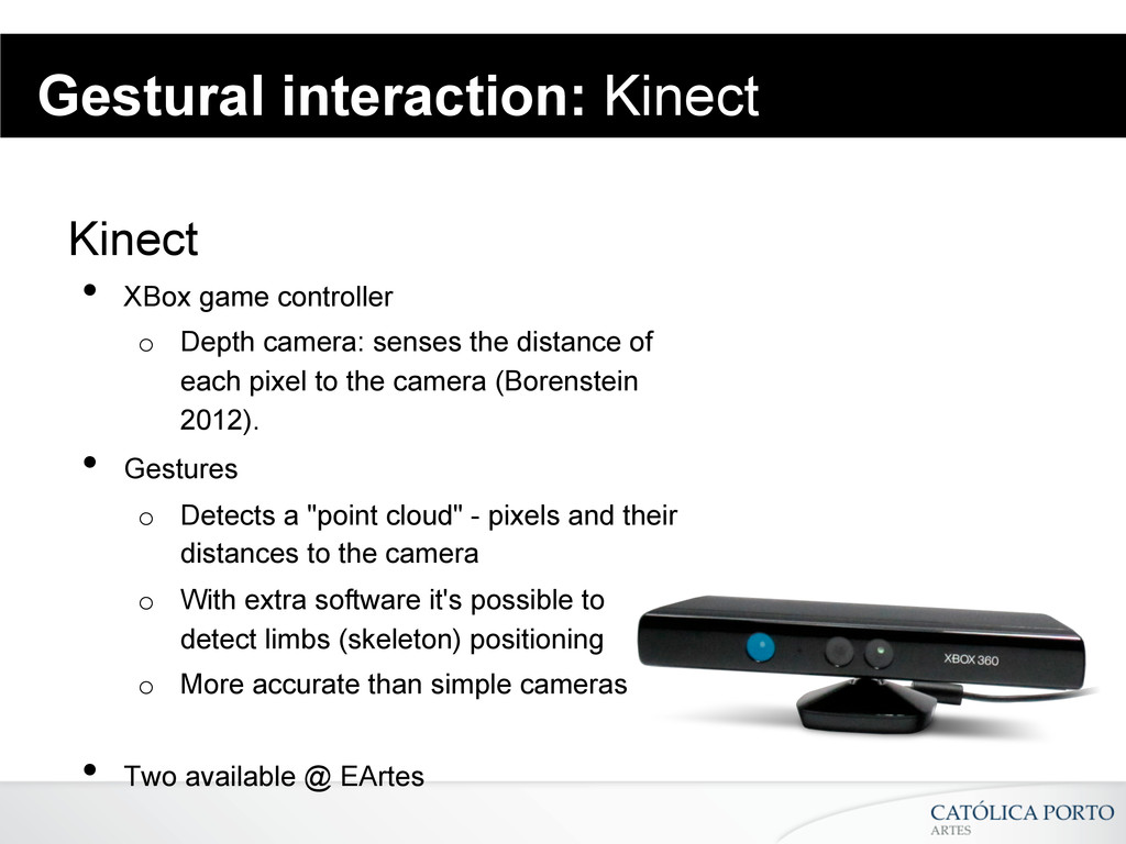 Kinect • XBox game controller o Depth camera:...