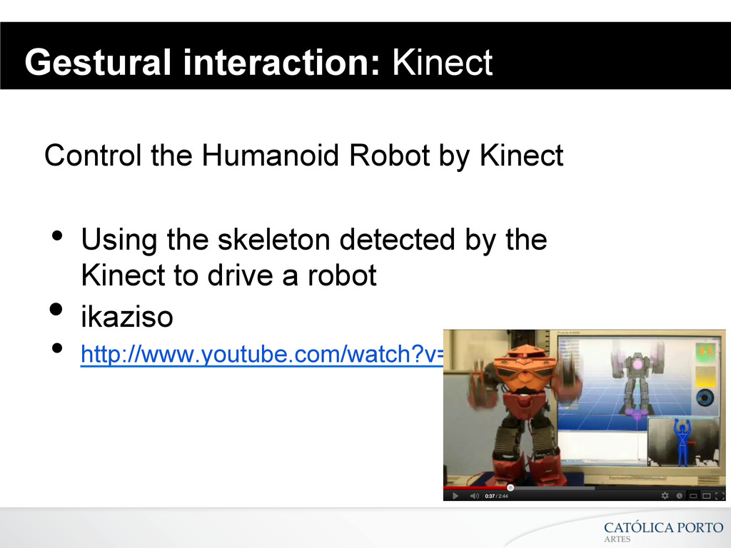Gestural interaction: Kinect Control the Humano...