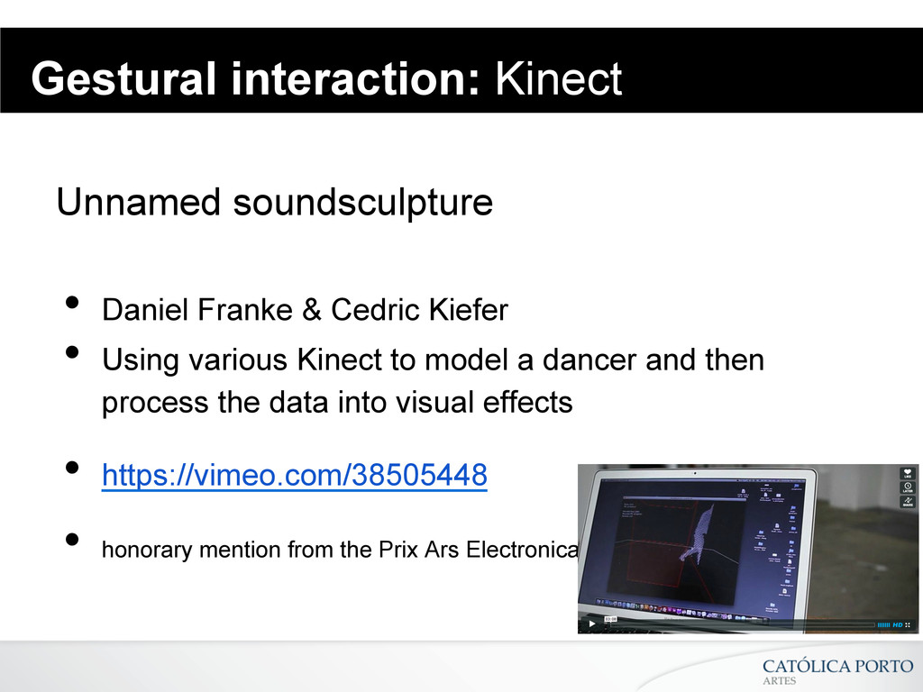 Gestural interaction: Kinect Unnamed soundsculp...