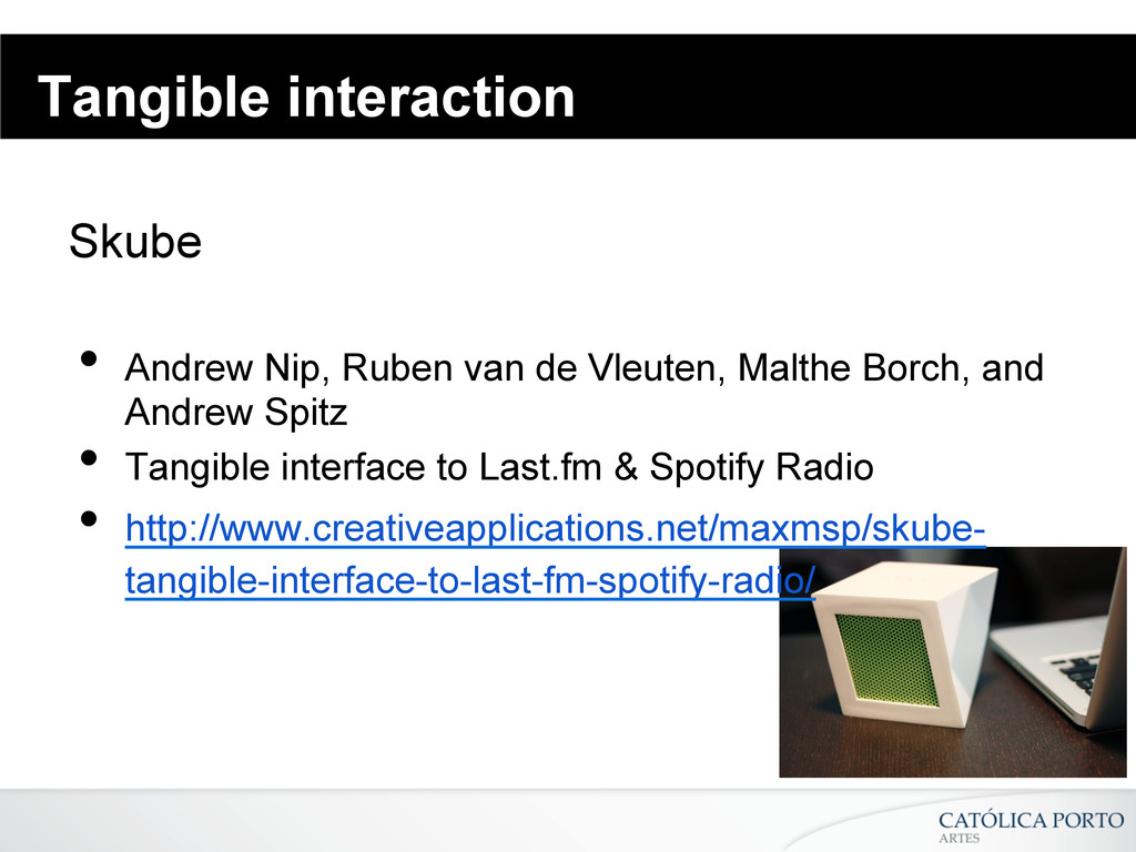 Tangible interaction Skube • Andrew Nip, Ruben...