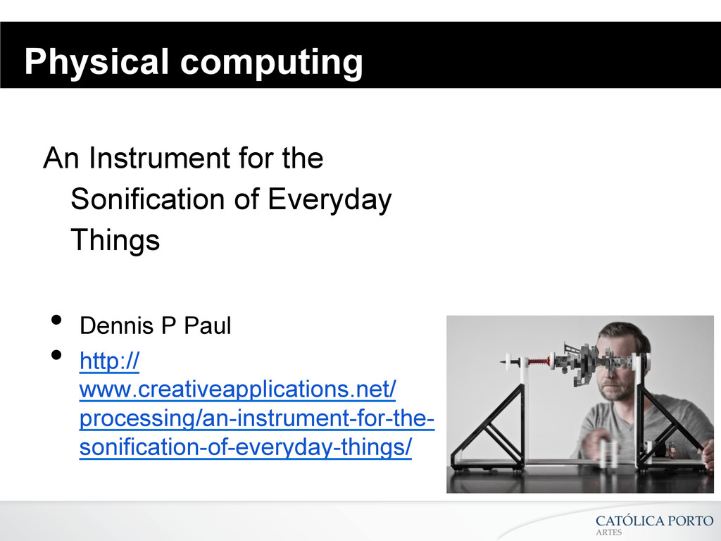 Physical computing An Instrument for the Sonifi...