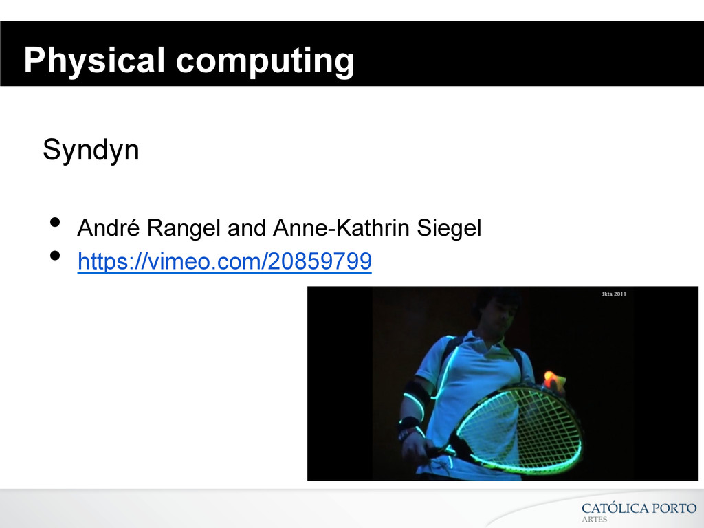 Physical computing Syndyn • André Rangel and A...