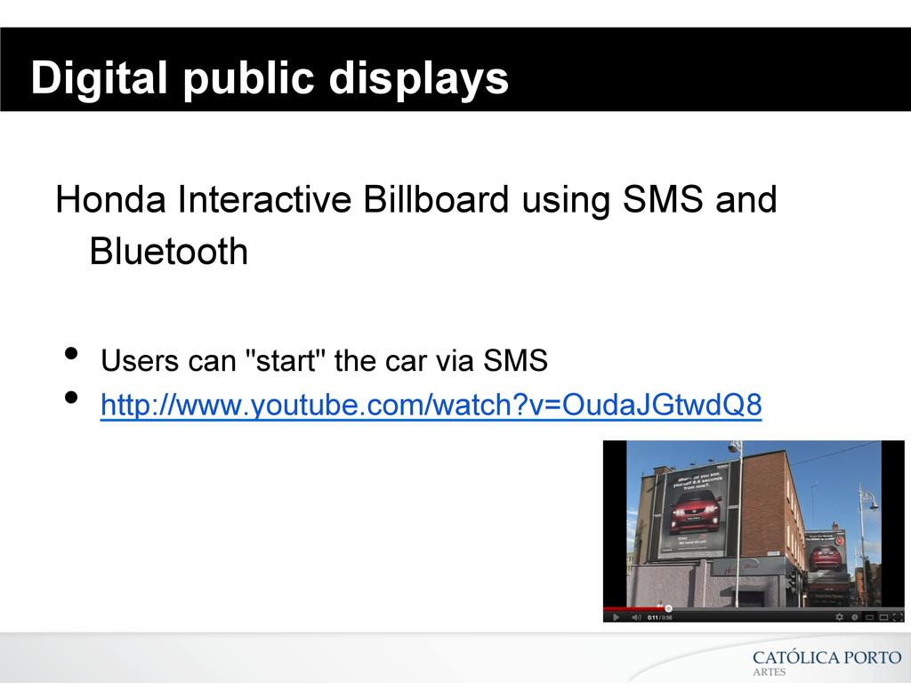 Digital public displays Honda Interactive Billb...