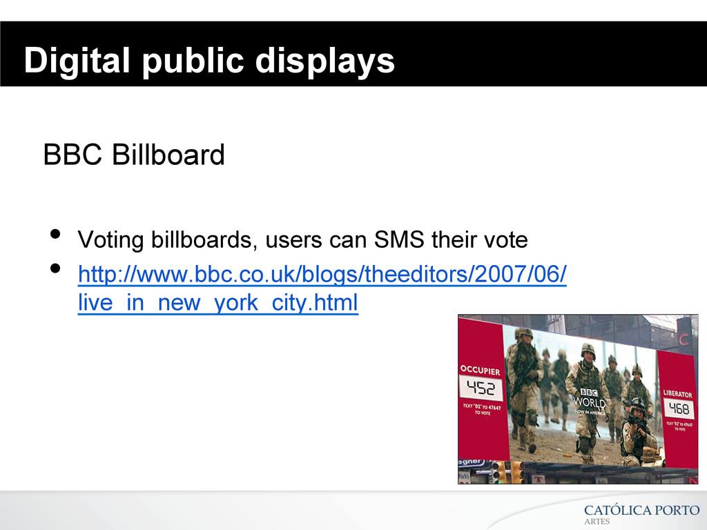 Digital public displays BBC Billboard • Voting...