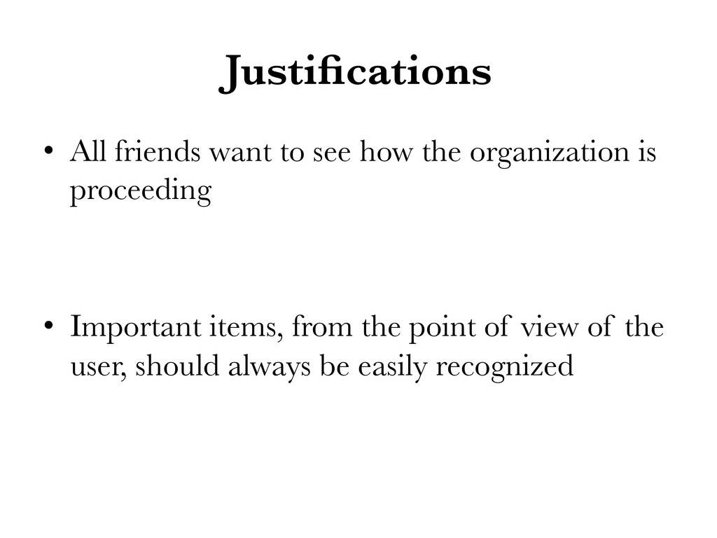 Justifications • All friends want to see how t...