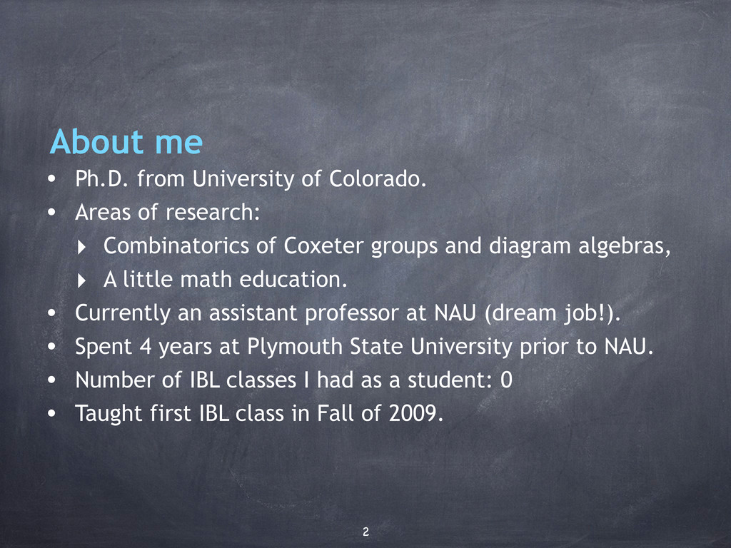 About me • Ph.D. from University of Colorado. •...