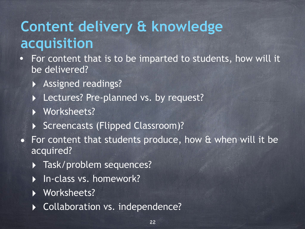Content delivery & knowledge acquisition • For ...