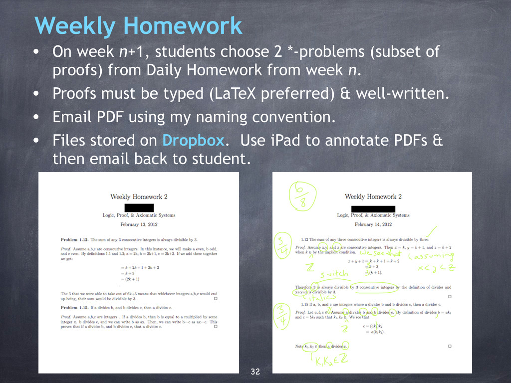 Weekly Homework • On week n+1, students choose ...